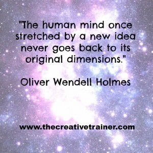 Creative Learning Quote - Oliver Wendell Holmes