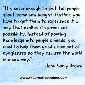 Learning Quote - John Seely Brown