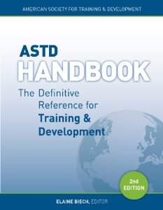 ASTD Handbook: The Definitive Reference for Training and Development Now Available