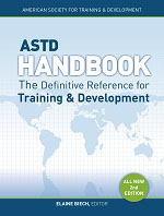 ASTD Handbook: The Definitive Reference for Training and Development, 2nd Edition