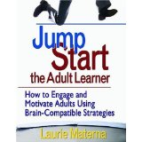 Accelerated Learning: Using Adult Learning Styles to Engage Training Participants